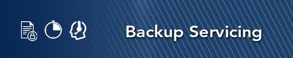 Backup Servicing