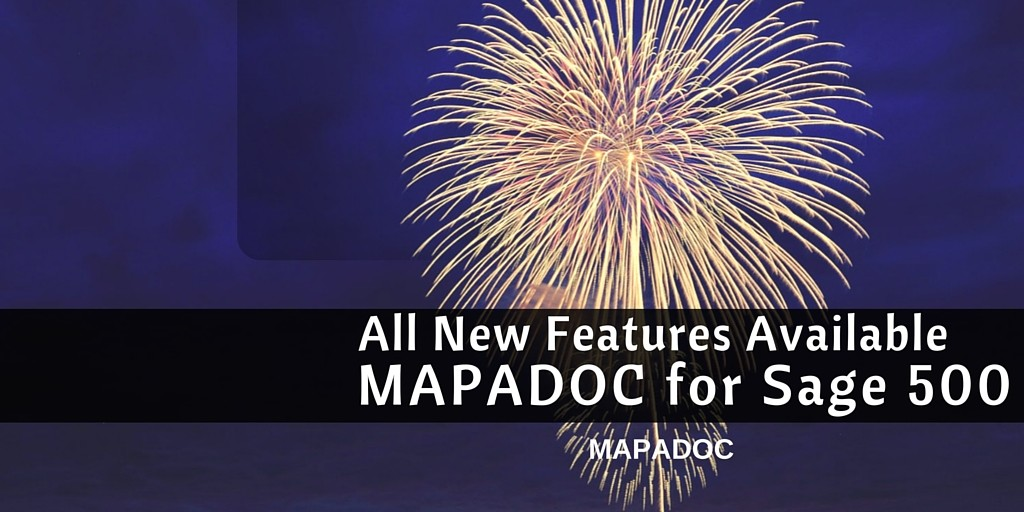 All New Features Available for MAPADOC for Sage 500 ERP
