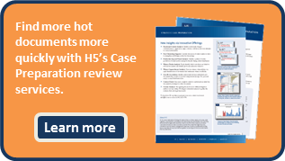 find-hot-documents-with-h5-case-preparation-review