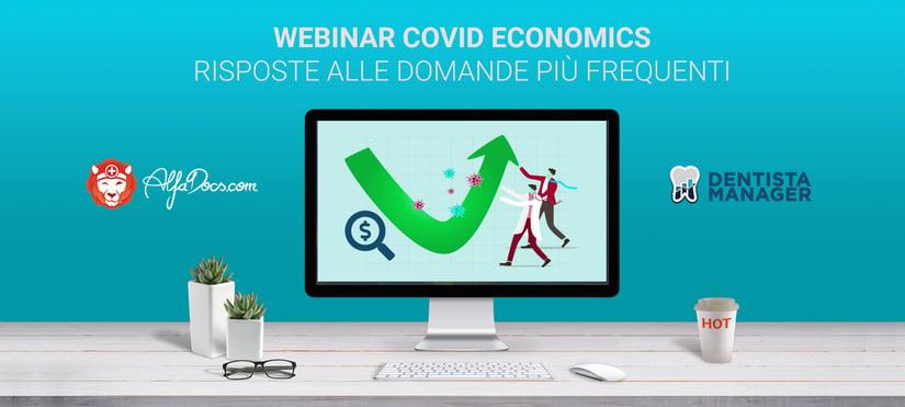 Le risposte alle domande più frequenti emerse durante il Webinar COVID Economics con Dentista Manager