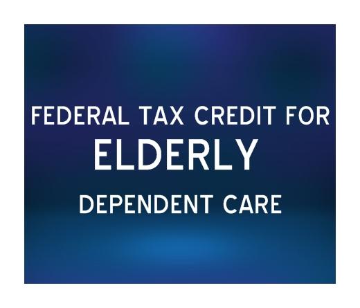 federal tax credit for elderly dependent care. Black Bedroom Furniture Sets. Home Design Ideas