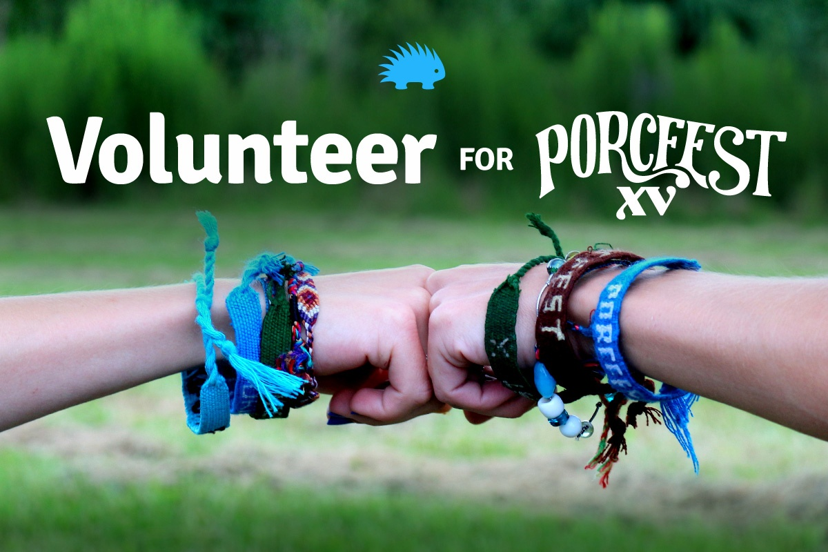 Volunteer for PorcFest XV!