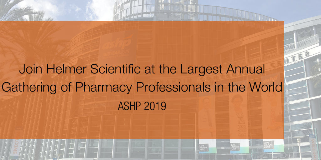 Join Helmer Scientific at the Largest Annual Gathering of Pharmacy Professionals in the World