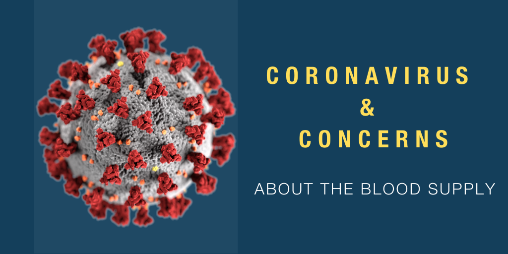 Coronavirus and Concerns About the Blood Supply