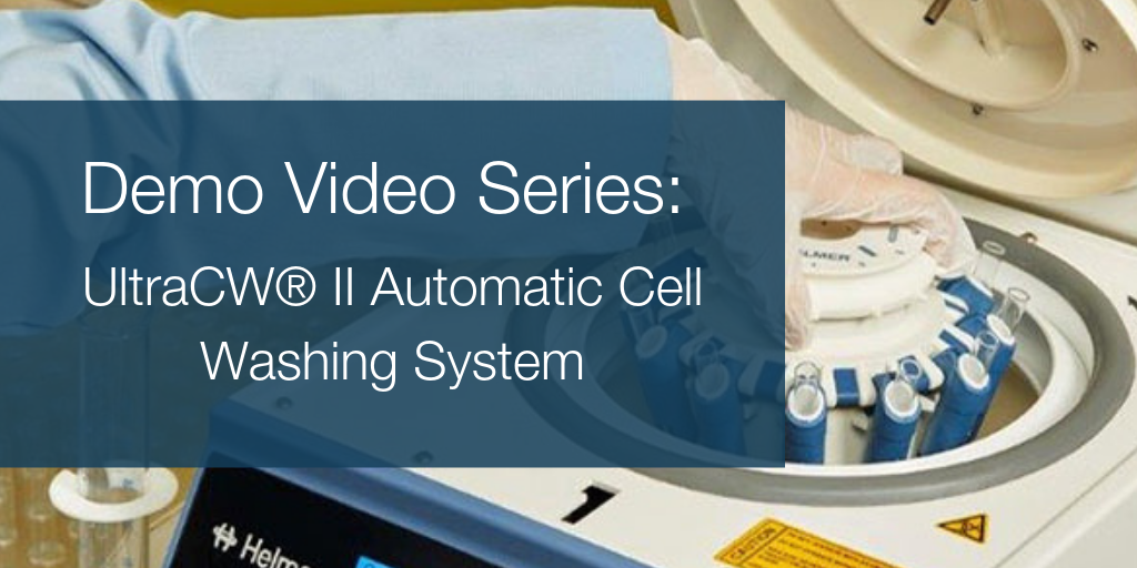 Demo Video Series: UltraCW® II Automatic Cell Washing System