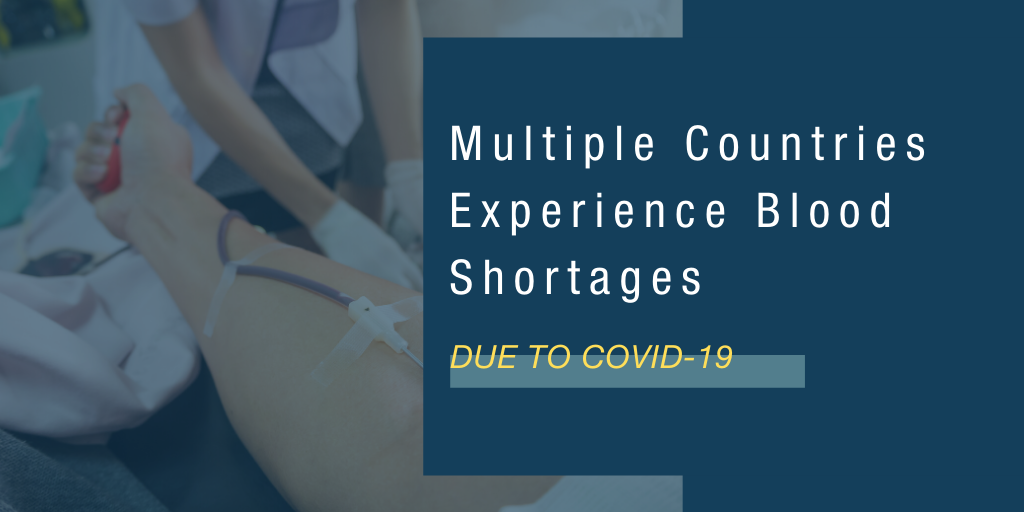 Multiple Countries Experience Blood Shortages Due to COVID-19