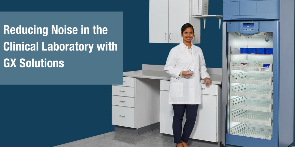 Reducing Noise in the Clinical Laboratory with GX Solutions
