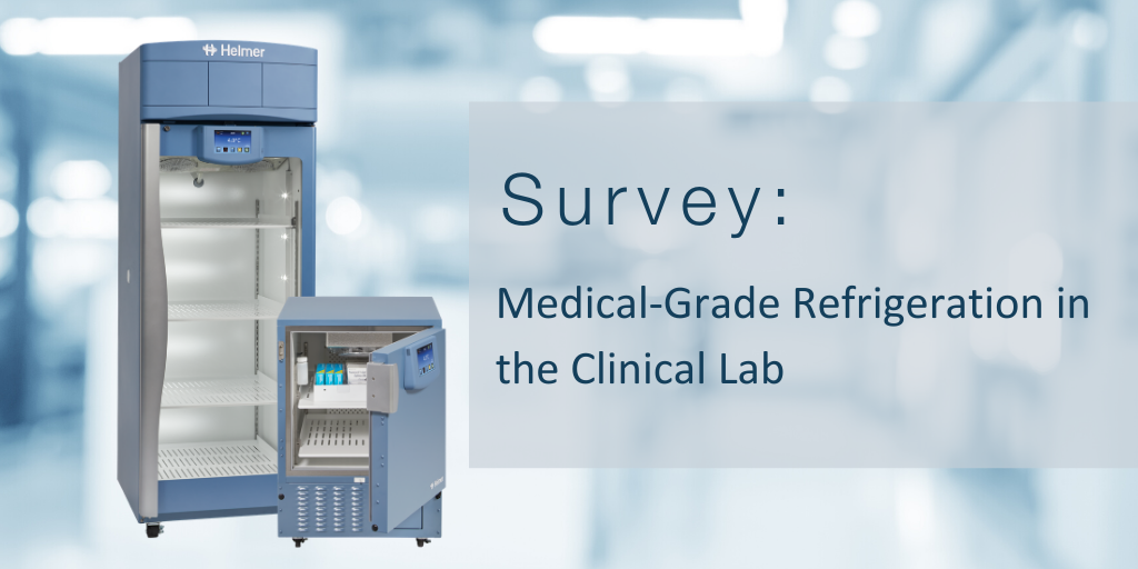 Survey: Medical-Grade Refrigeration in the Clinical Lab