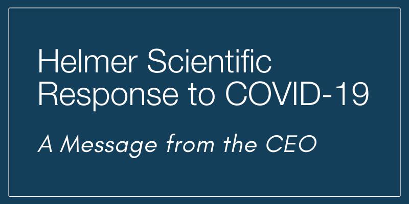 Helmer Scientific Response to COVID-19