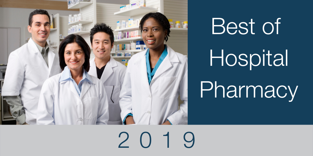 Hospital Pharmacy: The Best of 2019