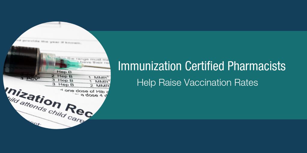 Immunization Certified Pharmacists Help Raise Vaccination Rates