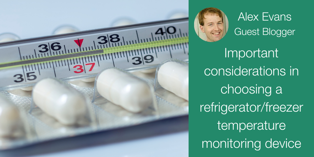 Important considerations in choosing a refrigerator/freezer temperature monitoring device