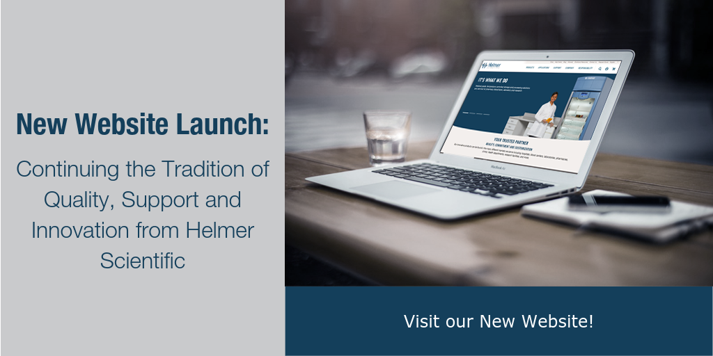 New Website Launch: Continuing the Tradition of Quality, Support and Innovation from Helmer Scientific