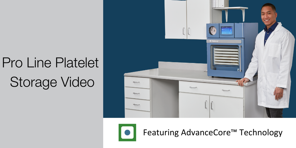 Video Highlights the Benefits of Pro Line Platelet Storage Systems with AdvanceCore™ Technology