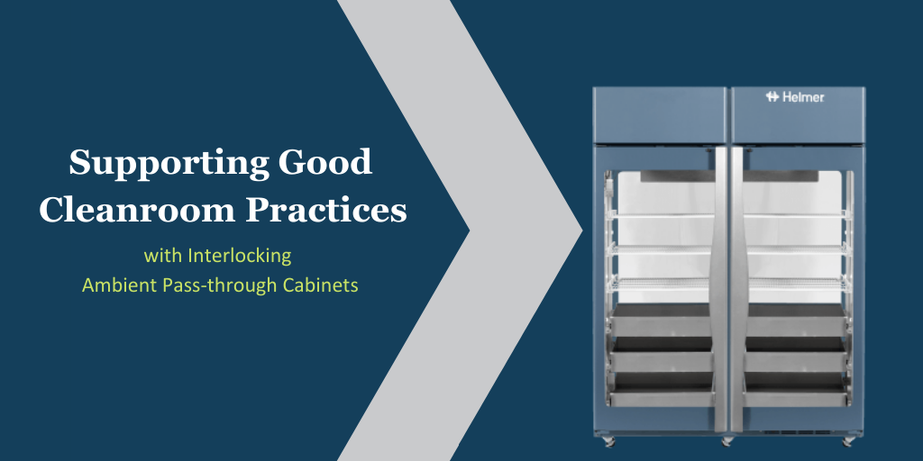 Supporting Good Cleanroom Practices with Interlocking, Ambient Pass-through Cabinets