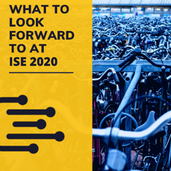 "text that reads ""what to look forward to at ISE 2020"" on a yellow background with an image to the right of bikes parked tightly together in Amsterdam"