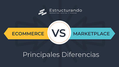 Estructurando-blog--cover-diferencias-ecommerce-marketplace