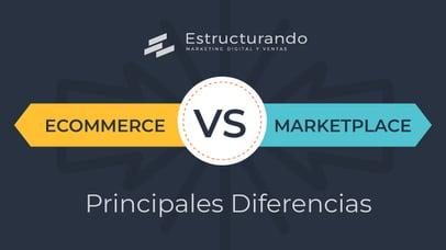 Estructurando-blog--cover-diferencias-ecommerce-marketplace