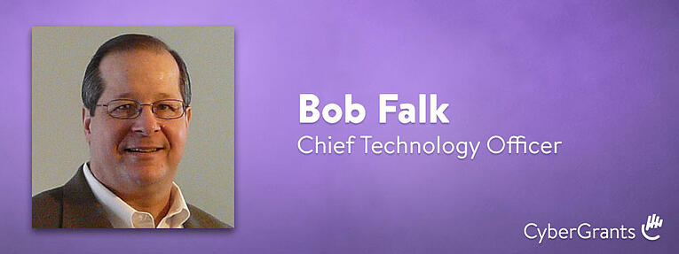 Meet Bob Falk. Interview with CyberGrants' new CTO.