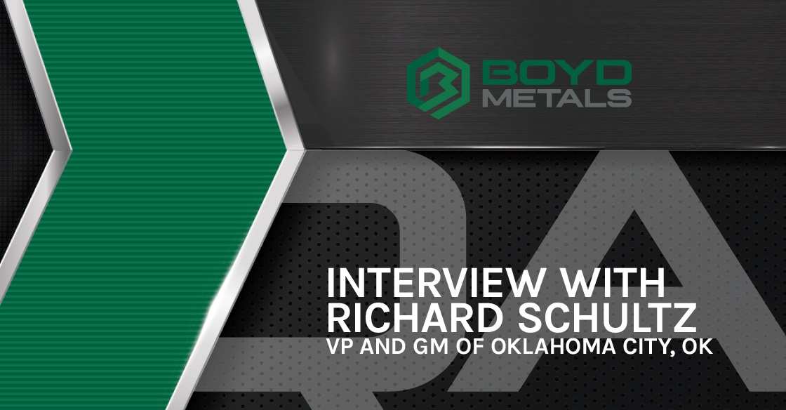 5 Questions with Richard Schultz, GM of Boyd Metals in Oklahoma City