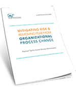 Ease the pain of organizational process change