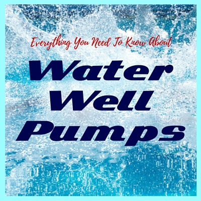 everything_you_need_to_know_about_water_well_pumps.jpg