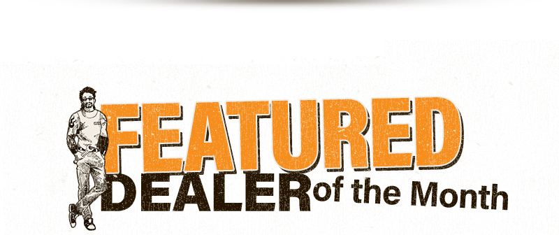 Featured Dealer Of The Month