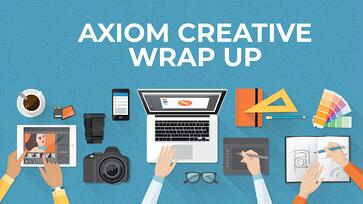 Axiom creative wrap up: September 2018