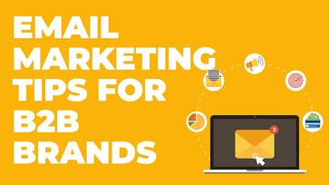 Email Marketing Tips (Or Why It Isn't Working)