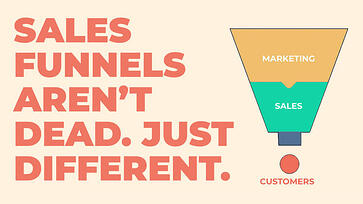 SALES-FUNNELS-ARENT-DEAD-JUST-DIFFERENT-AXIOM-MARKETING