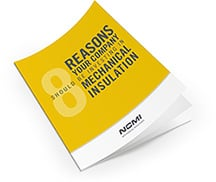 8 Reasons Your Company Should Invest in Mechanical Insulation [Free Tip Sheet!]