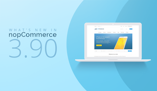 The Best New Features of nopCommerce 3.90