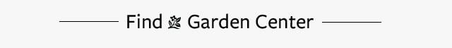 Find a Garden Center