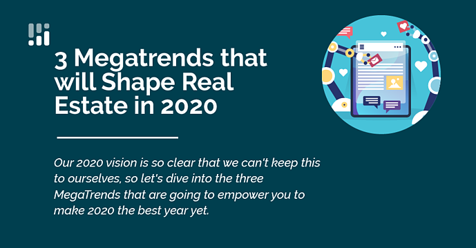 3-megatrends-shaping-real-estate-in-2020