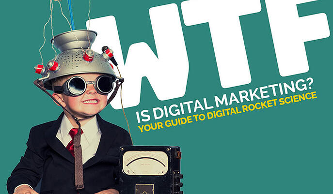 WTF-IS-DIGITAL-MARKETING