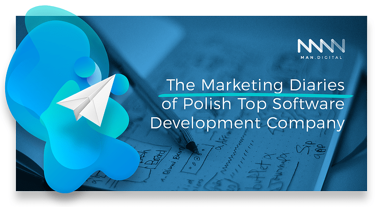 The-Marketing-Diaries-of-Polish-Top-Software-Development-Company