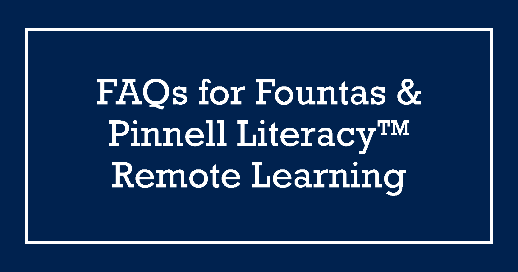 FP_Remote_Learning_FAQs_Blog_Graphic