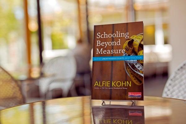 """Alfie Kohn's newest book """"Schooling Beyond Measure"""""""