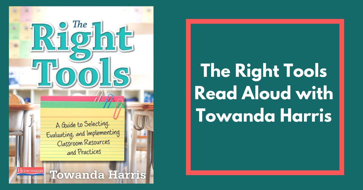 The Right Tools Read Aloud with Towanda Harris