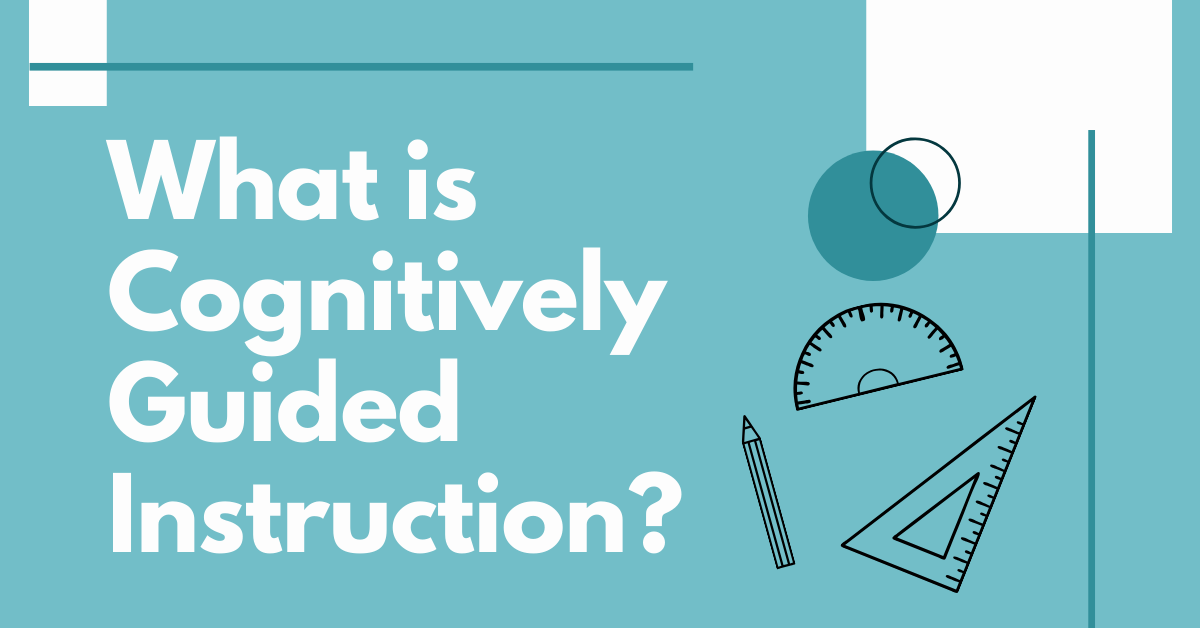 What is Cognitively Guided Instruction_
