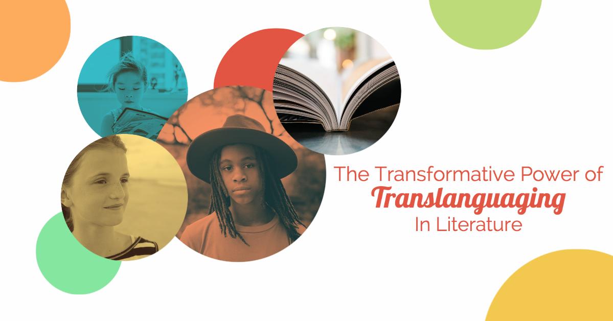 blog _ Podcast _ España_Herrera _ The Transformative Power of Translanguagin In Literature