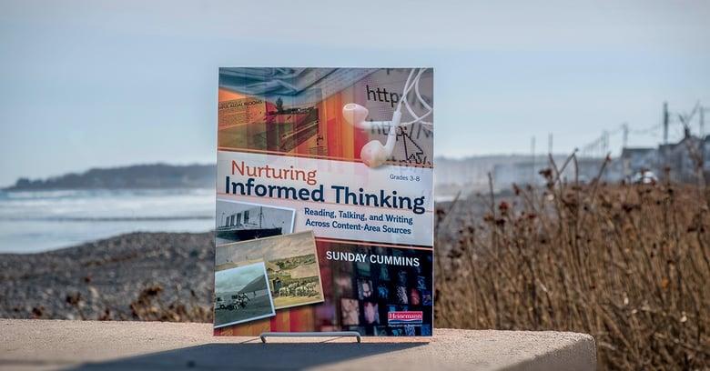 Nurturing Informed Thinking