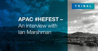 APAC #HEFEST - An interview with Ian Marshman, University of Melbourne
