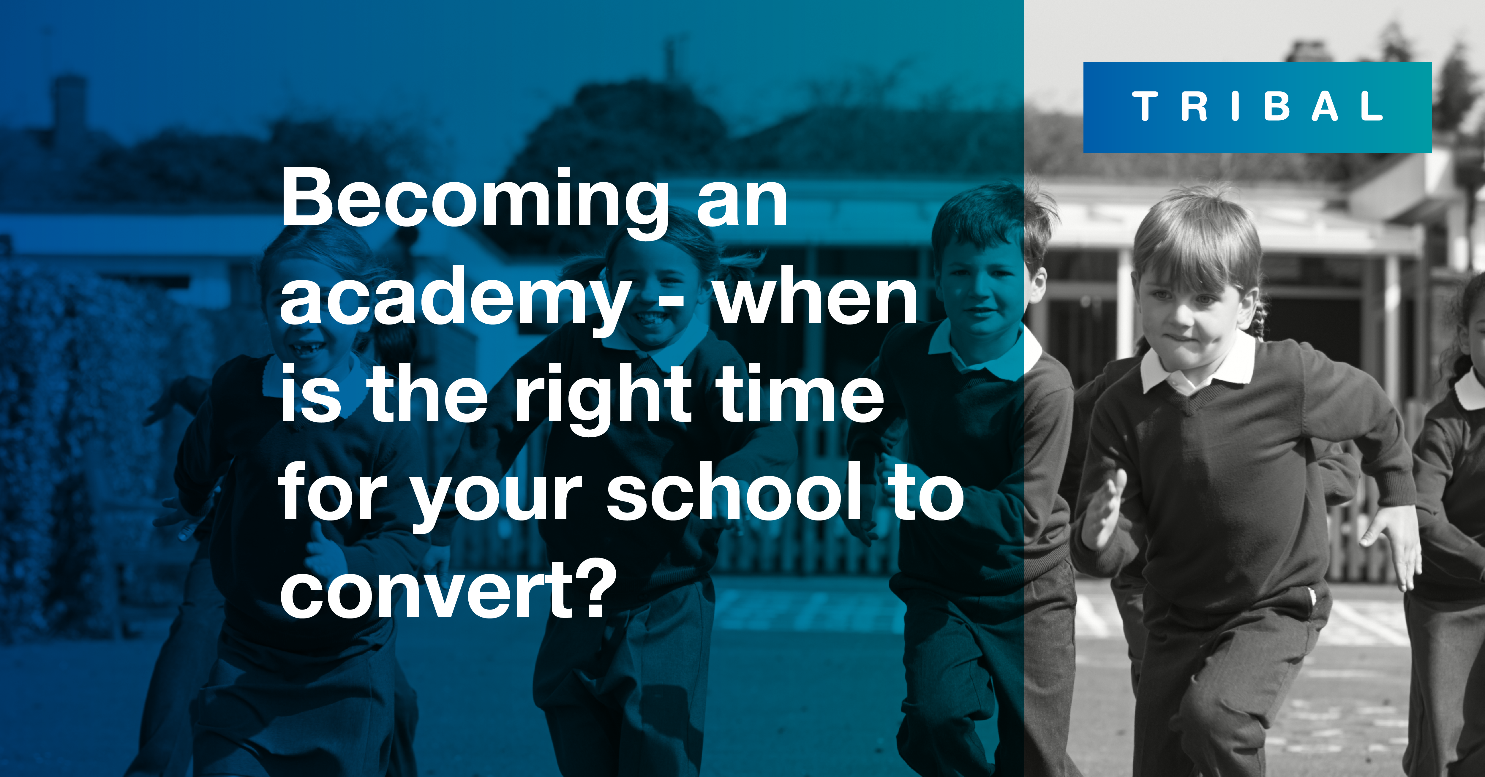 Becoming an academy - when is the right time for your school to convert?