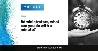 Administrators, what can you do with a minute?