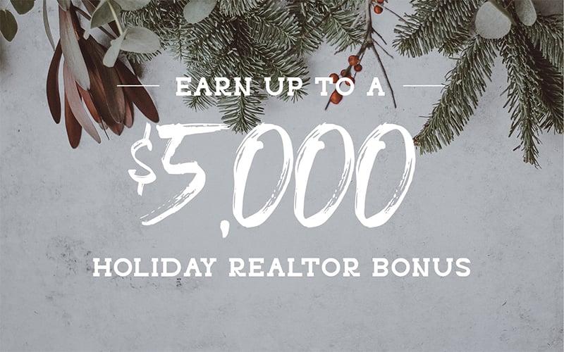 Holiday Realtor Bonus