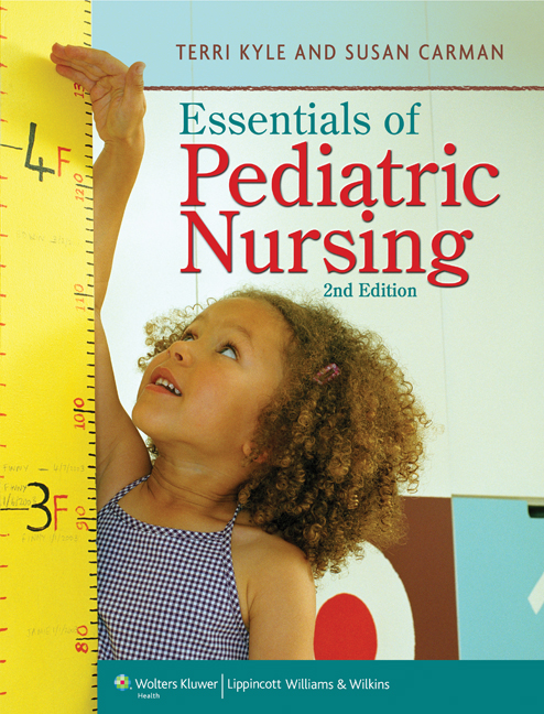 Essentials of Pediatric Nursing by Susan Carman and Theresa Kyle (2016,...