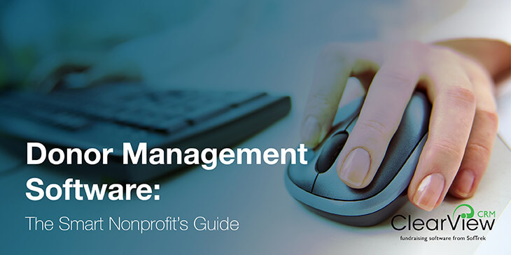 Donor Management Software: The Smart Nonprofit's Guide
