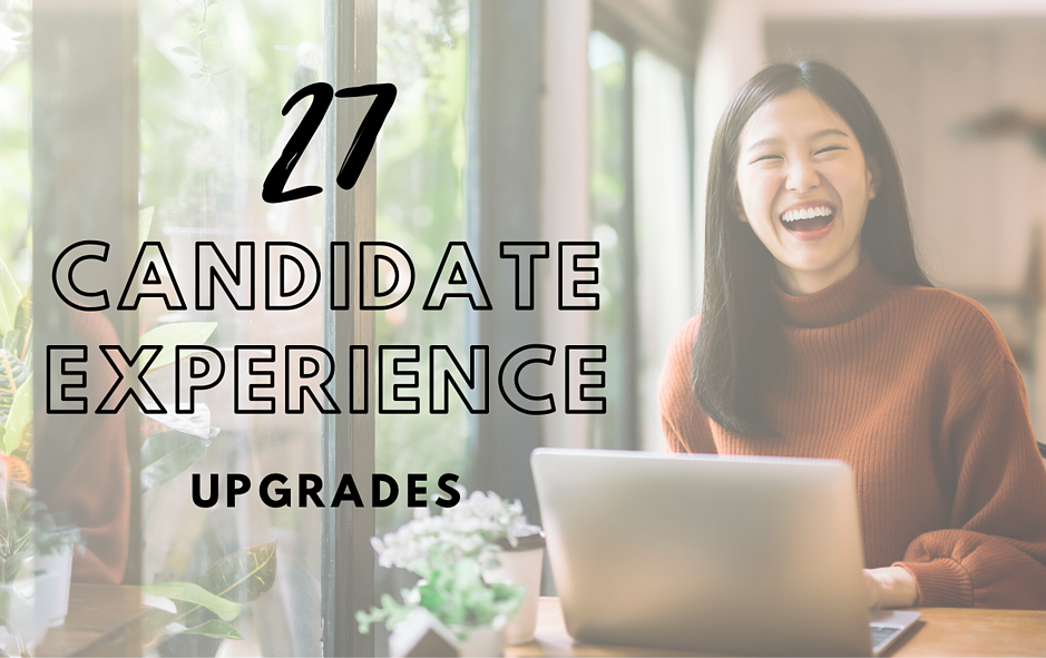 Ebook: 27 Candidate Experience Upgrades