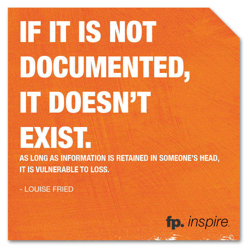 fp_inspire_quote_IfItIsNotDocumented